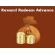 Reward Redeem Advance